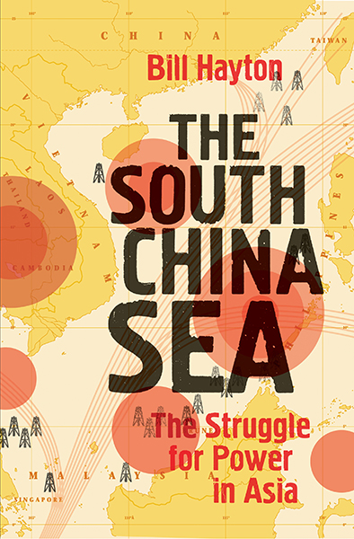 Cover image for The South China Sea: the struggle for power in Asia